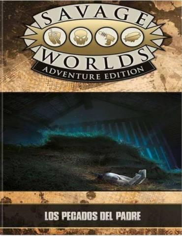Savage Worlds: Edición Aventura - Los pecados del padre