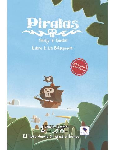 Libro-Juego: Piratas 1. La...