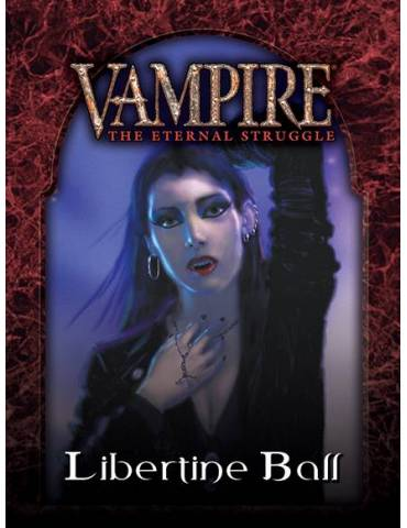 Vampire: The Eternal Struggle - Libertine Ball (Castellano)