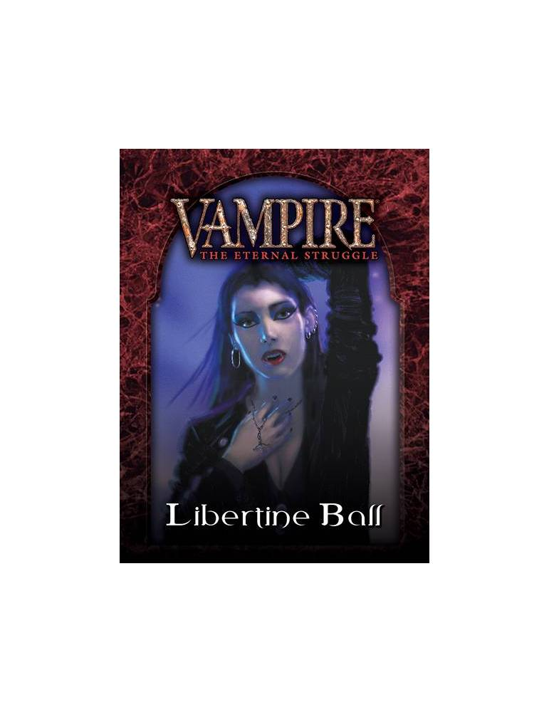 Vampire: The Eternal Struggle - Libertine Ball (Castellano)