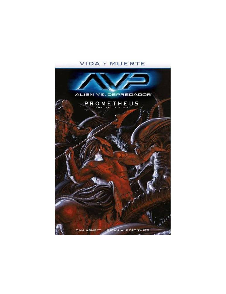 Vida y Muerte 04. Alien Vs Depredador