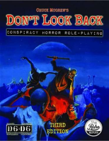 Don't Look Back: Conspiracy Horror RPG - Third Edition