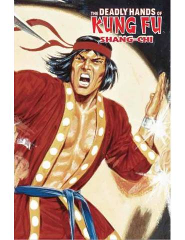Shang-Chi. The Deadly Hands of Kung Fu (Marvel Limited Edition)