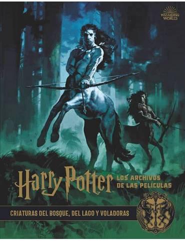 Harry Potter: Los Archivos de las Películas 1. Criaturas del Bosque