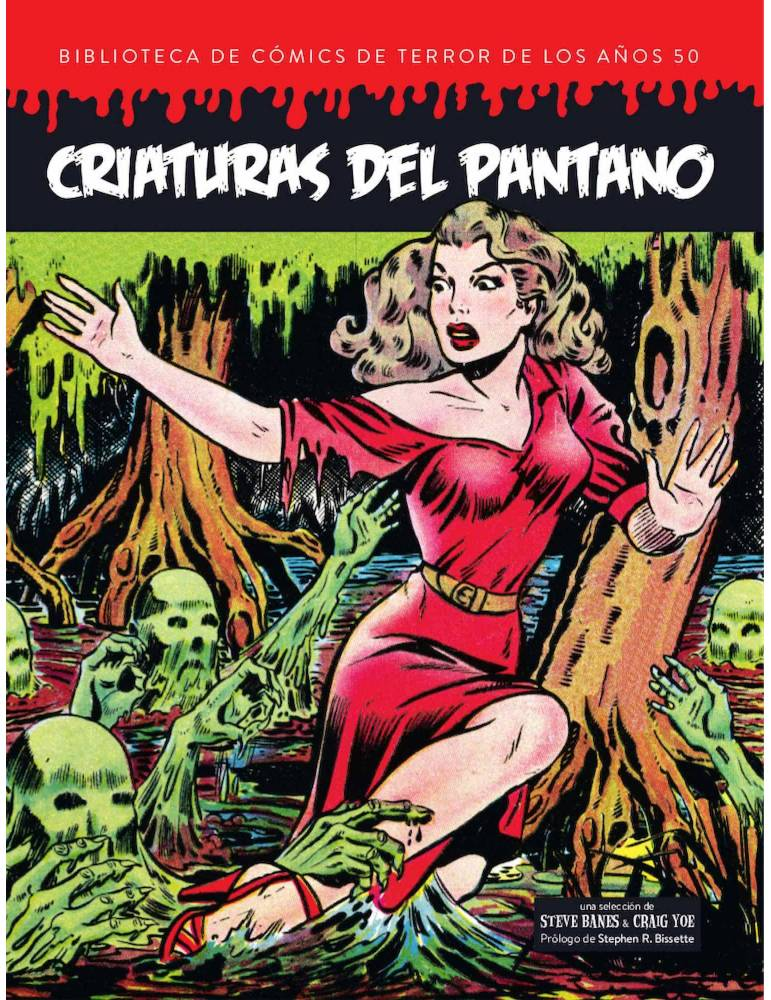 Criaturas del Pantano (Bibliotecas De Comics de Terror de los Años 50 Vol 5)