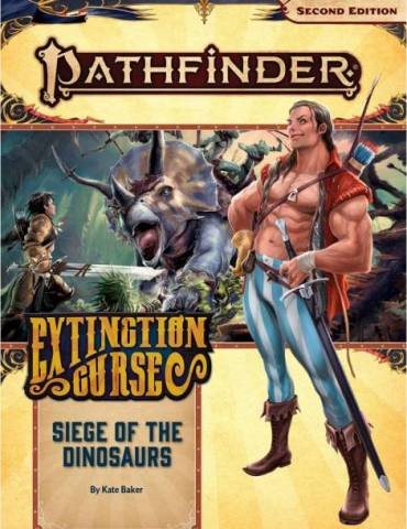 Pathfinder Adventure Path 154: Siege of the Dinosaurs (Extinction Curse 4 of 6) (Inglés)