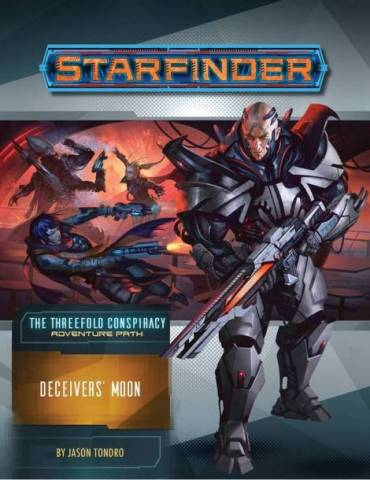 Starfinder Adventure Path 27: Deceivers' Moon (The Threefold Conspiracy 3 of 6) (Inglés)