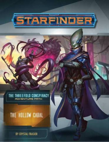 Starfinder Adventure Path 28: The Hollow Cabal (The Threefold Conspiracy 4 of 6) (Inglés)