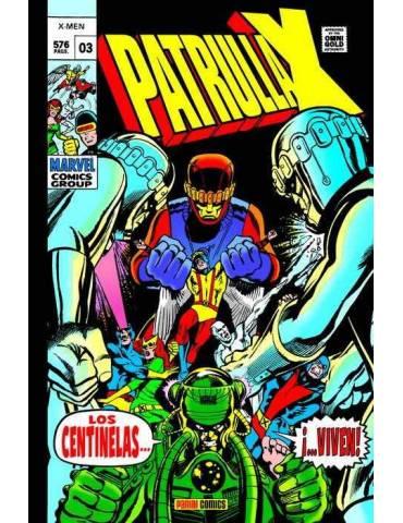 La Patrulla-X Original 03. Los Centinelas… ¡Viven! (Marvel Gold)