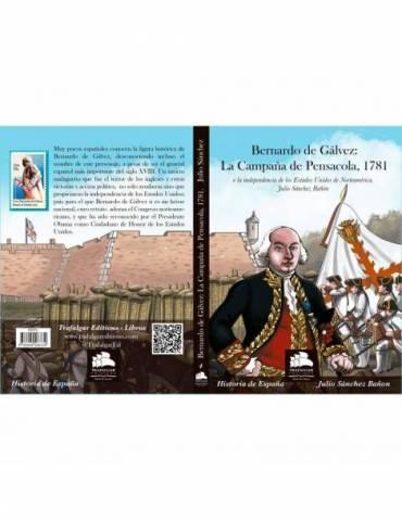 Bernardo de Gálvez: La Campaña de Pensacola