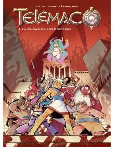 Telemaco 03: La ciudad de los hombres