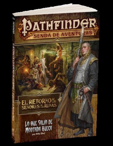 Pathfinder: El Retorno de Los Señores de as Runas 2 - Lo que salió de Montaña Hueca