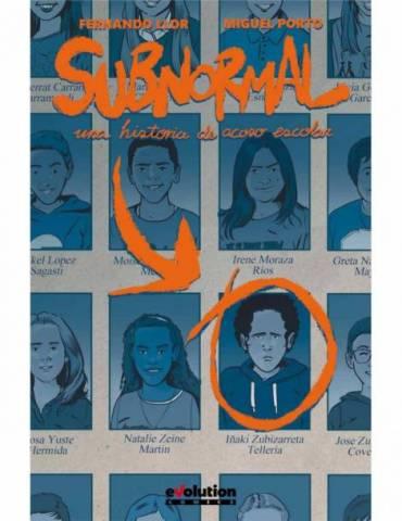 Subnormal. Una Historia de Acoso Escolar
