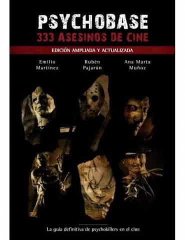Psychobase: 333 Asesinos de Cine (Edición Ampliada y Actualizada)