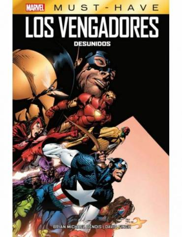Marvel Must-Have. Los Vengadores: Desunidos