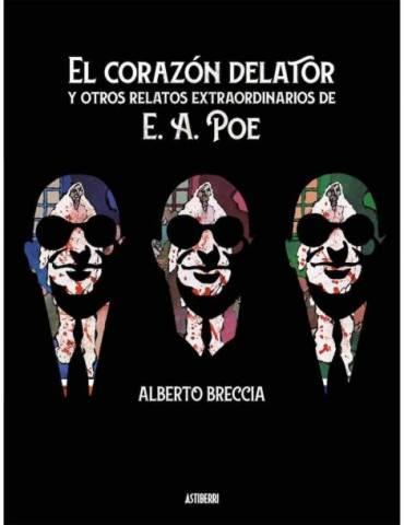 El Corazón Delator y otros Relatos Extraordinarios de Edgar Allan Poe