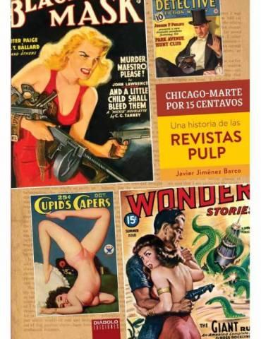 Chicago-Marte Por 15 Centavos. Una Historia de las Revistas Pulp