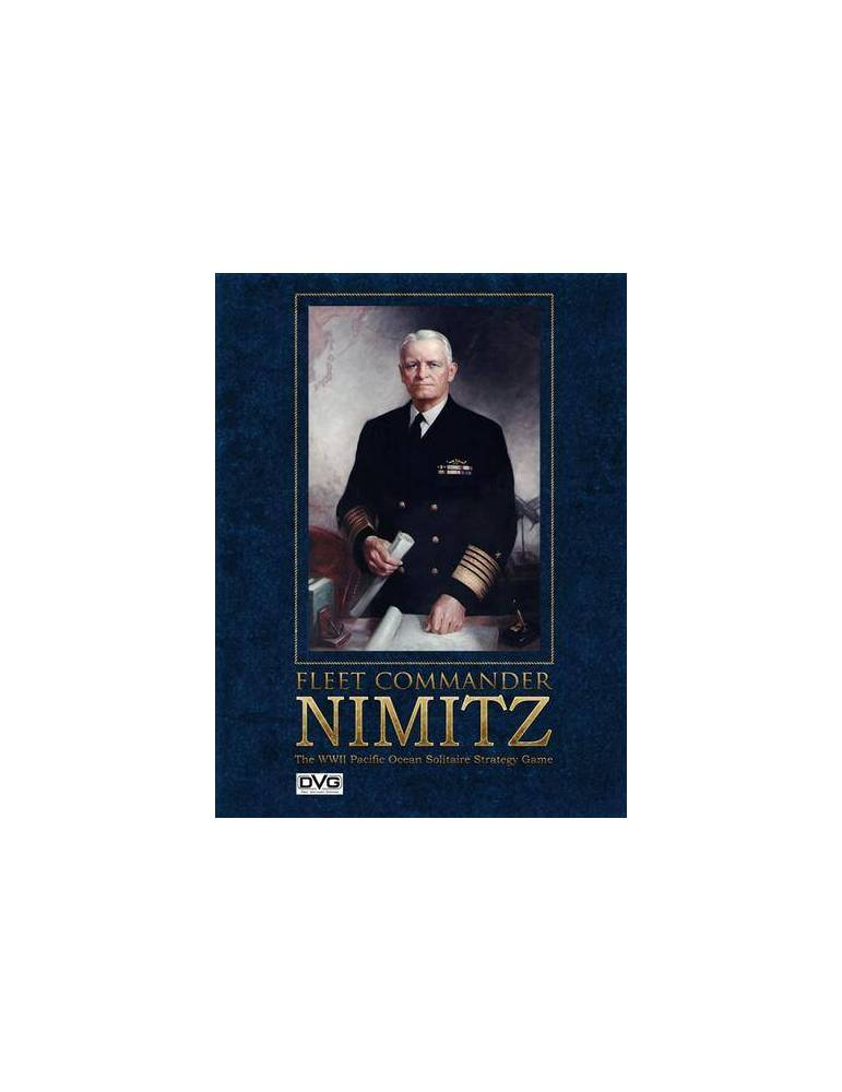 Fleet Commander: Nimitz - The WWII Pacific Ocean Solitaire Strategy Game (Second Edition)