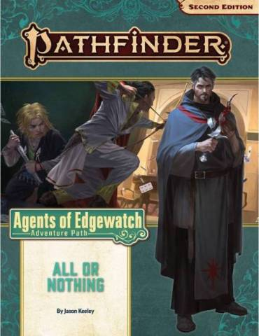 Pathfinder Adventure Path 159: All or Nothing (Agents of Edgewatch 3 of 6) (Inglés)