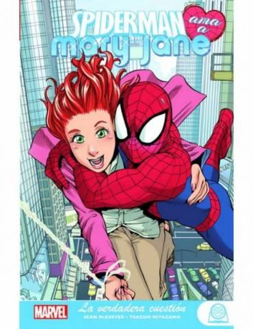 Marvel Young Adults. Spiderman Ama a Mary Jane 01. La Verdadera Cuestión