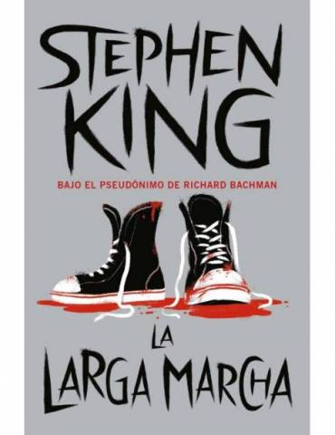 La Larga Marcha (Stephen King) (Debolsillo)