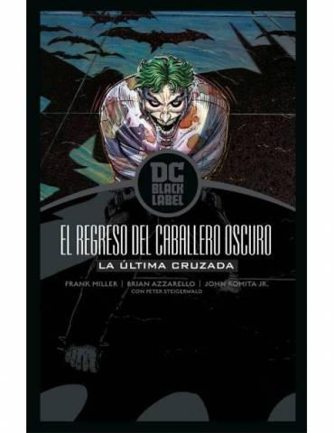 Batman: El regreso del Caballero Oscuro - La última cruzada (Biblioteca DC Black Label)