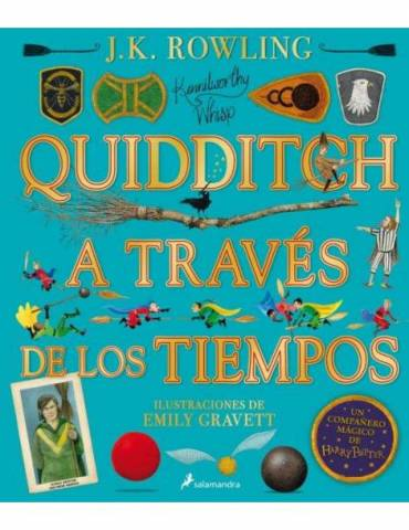 Quidditch a Través de los Tiempos Ilustrado (Un Libro de la Biblioteca de Hogwarts)