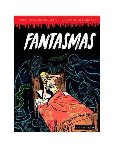 Fantasmas (Bibliotecas de Cómics de Terror de los años 50 Vol 6)