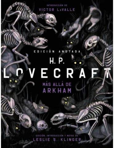 H. P. Lovecraft anotado. Ma?s alla? de Arkham (Akal)