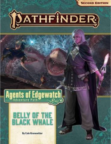 Pathfinder Adventure Path 161: Belly of the Black Whale (Agents of Edgewatch 5 of 6)