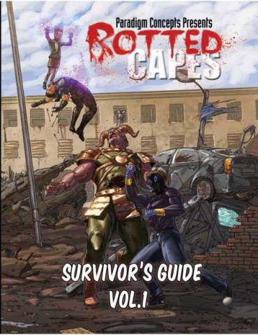 Rotted Capes: Survivor's Guide