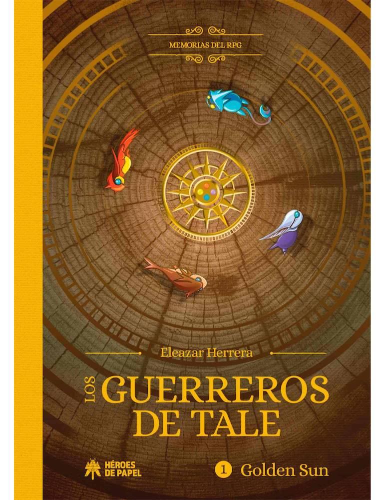 Memorias del RPG: Los Guerreros de Tale. Golden Sun
