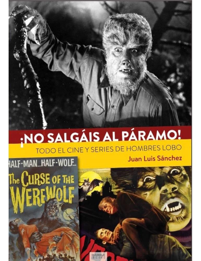 ¡No Salgáis al Páramo! Todo el Cine y Series de Hombres Lobo.