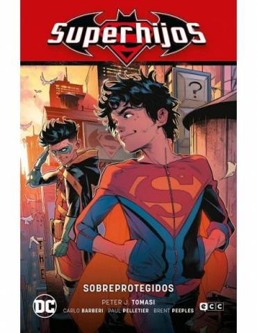 Superhijos vol. 04: Sobreprotegidos (Renacimiento Parte 4)