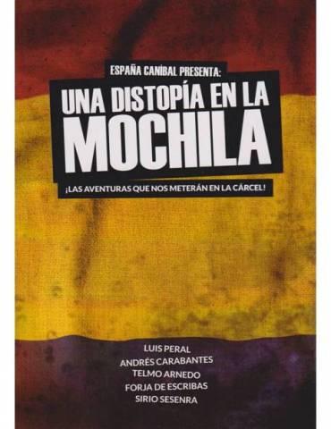 Una Distopía en la Mochila + Pantalla