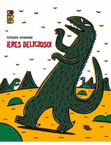 Tiranosaurio: ¡Eres delicioso!