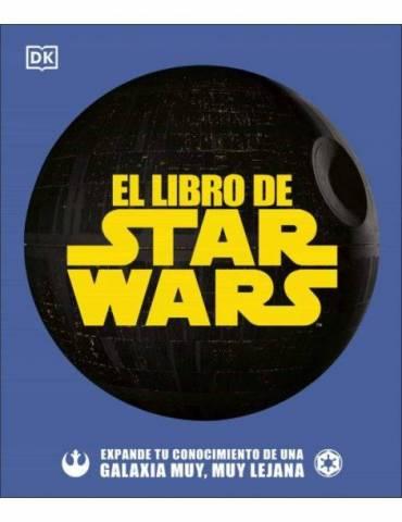 El Libro de Star Wars. Expande tu conocimiento de una galaxia muy