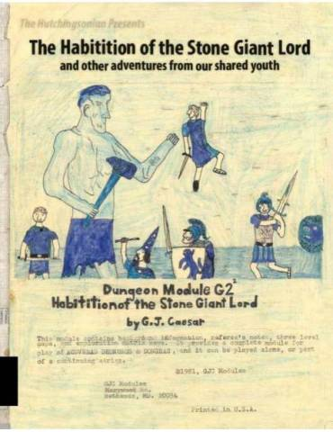 The Habitation of the Stone Giant Lord and other adventures from our shared youth