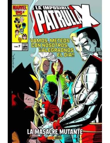 La Imposible Patrulla-X 07. La Masacre Mutante (Marvel Gold)