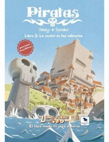 Libro-Juego 19 Piratas 2 La Ciudad de las Calaveras