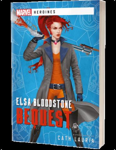 Elsa Bloodstone: Bequest - A Marvel Heroines Novel
