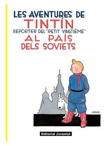 Tintin 01. Tintin al Pais dels Soviets (Catalán) (Nuevo Formato)
