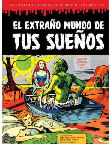 El Extraño Mundo de tus Sueños (Biblioteca de Comics de Terror de los Años 50 Vol 7)