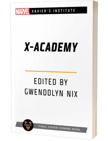 X-Academy: A Xavier's Institute Anthology