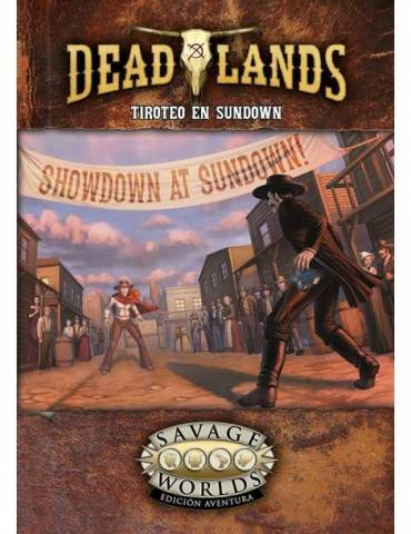 Tiroteo en Sundown (Deadlands)