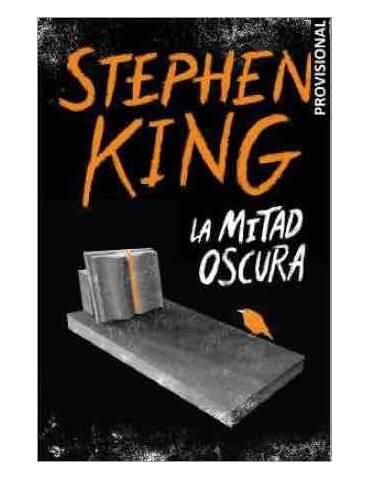 La Mitad Oscura (Stephen King)