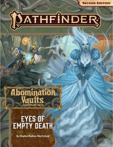 Pathfinder P2 Eyes of Empty Death AV3