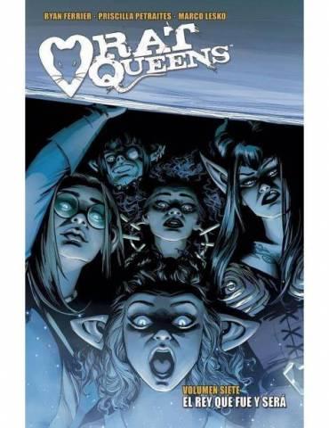Rat Queens 7. El rey que fue y será