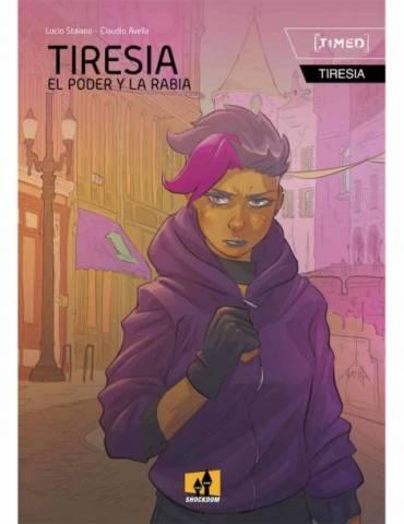 Tiresia. El Poder Y La Rabia