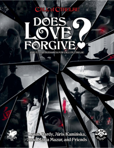 Call of Cthulhu RPG: Does Love Forgive?